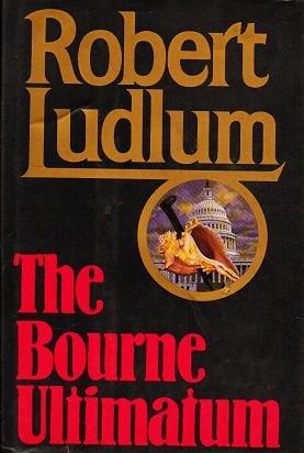 The Bourne Ultimatum - Robert Ludlum - First Edit 0394584082