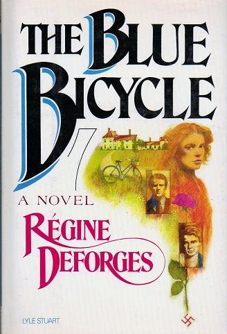 The Blue Bicycle - Regine Deforges 0818404027