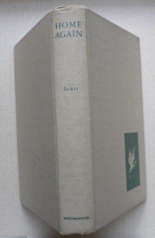 Home Again - Margaret M Scott 1943 Hardcover - Rare