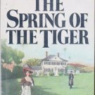 The Spring of the Tiger by Victoria Holt - Hardcopy 0385152612