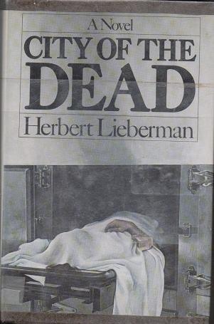 City of the Dead - Herbert H Lieberman 0671222724