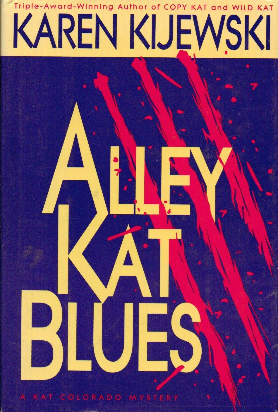 Alley Kat Blues - Karen Kijewski 0385468520