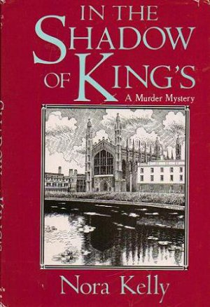 In The Shadow of Kings a murder mystery by Nora Kelly