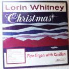 Lorin Whitney Christmas Pipe Organ with Carillon zlp652 - Rare lp