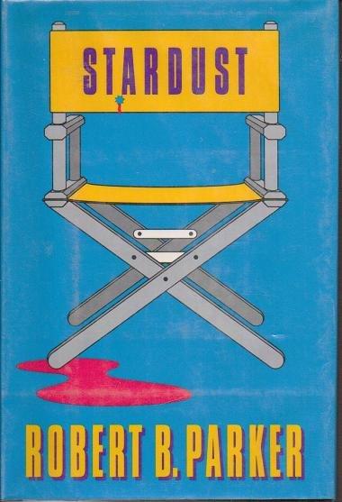 Stardust by Robert B Parker - Hardcopy - 0399135375