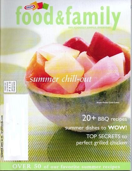 Kraft Food and Family Magazine Summer 2005