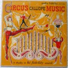Circus Calliope Music 10 In Record Album aflp 904 - Rare