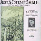 Just a Cottage Small By a Waterfall SheetMusic 1925 DeSylva Hanley
