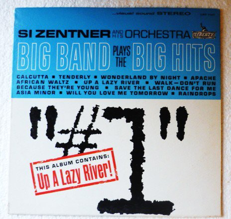 Si Zentner and His Orchestra lp Big Band Plays The Big Hits lst7197