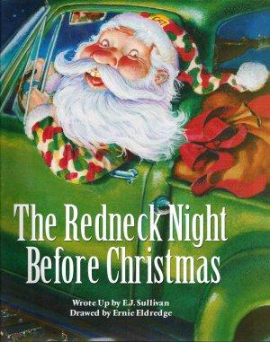Redneck Night Before Christmas by EJ Sullivan 1581737688