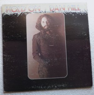 Dan Hill lp - Hold On  t-526