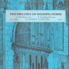 Two Preludes on Wedding Hymns Organ Sheet Music by A Lovelace