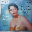 You Dont Know What Love Is lp - Mary Kaye dl8650