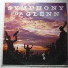 Symphony For Glenn lp Scored by Joseph Kuhn sf 5400