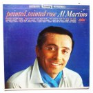 Al Martino: Painted Tainted Rose lp st1975 VG+