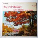 King of the Mountains - Rare lp by King Henry and the Showmen AU4800