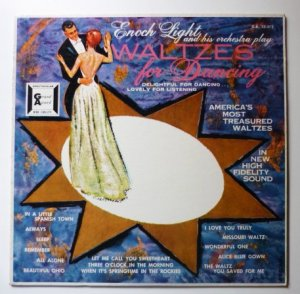 Waltzes for Dancing lp - Enoch Light ga 33-372