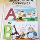 Charlie Brown Dictionary Volume 1 A To B by Charles M Schulz