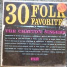 The Chatton Singers lp 30 Folk Favorites w9072
