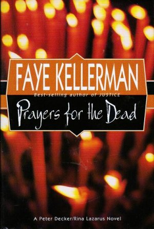 Prayers for the Dead - Faye Kellerman 0688143679