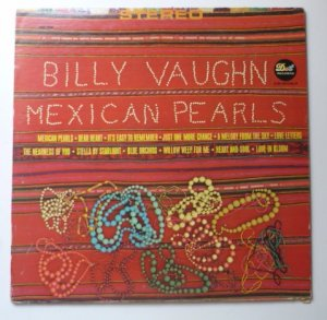 Billy Vaughn lp Mexican Pearls dlp25628