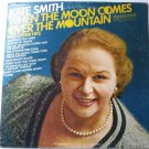 When the Moon Comes Over the Mountain and Other Hits lp - Kate Smith hl7393