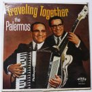 Traveling Together with the Palermos lp w-3279
