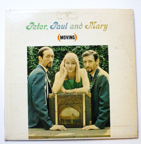 Moving by Peter Paul and Mary lp w1473