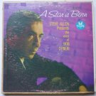 A Star Is Born - Steve Allen Presents the Voice of Bob DiNeri lp 1731