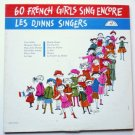 60 French Girls Sing Encore by Les Djinns Singers abc368