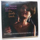 The Gentle Touch lp by Jackie Gleason w1519
