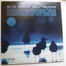 Blue Hawaii lp - Billy Vaughn dlp 25165