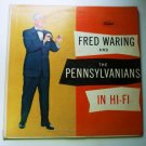 Fred Waring and The Pennsylvanians Hi Fi w845