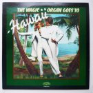 The Magic Organ goes to Hawaii lp r8174