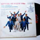 Getting to Know You Varel and Bailly and Les Chanteurs De Paris lp cl1638