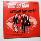 Teen to Teen Around the World Youth for Christ International lp w3306