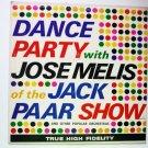 Dance Party with Jose Melis lp pa690