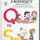 The Charlie Brown Dictionary Volume 6 Q to ST - Charles M Schulz