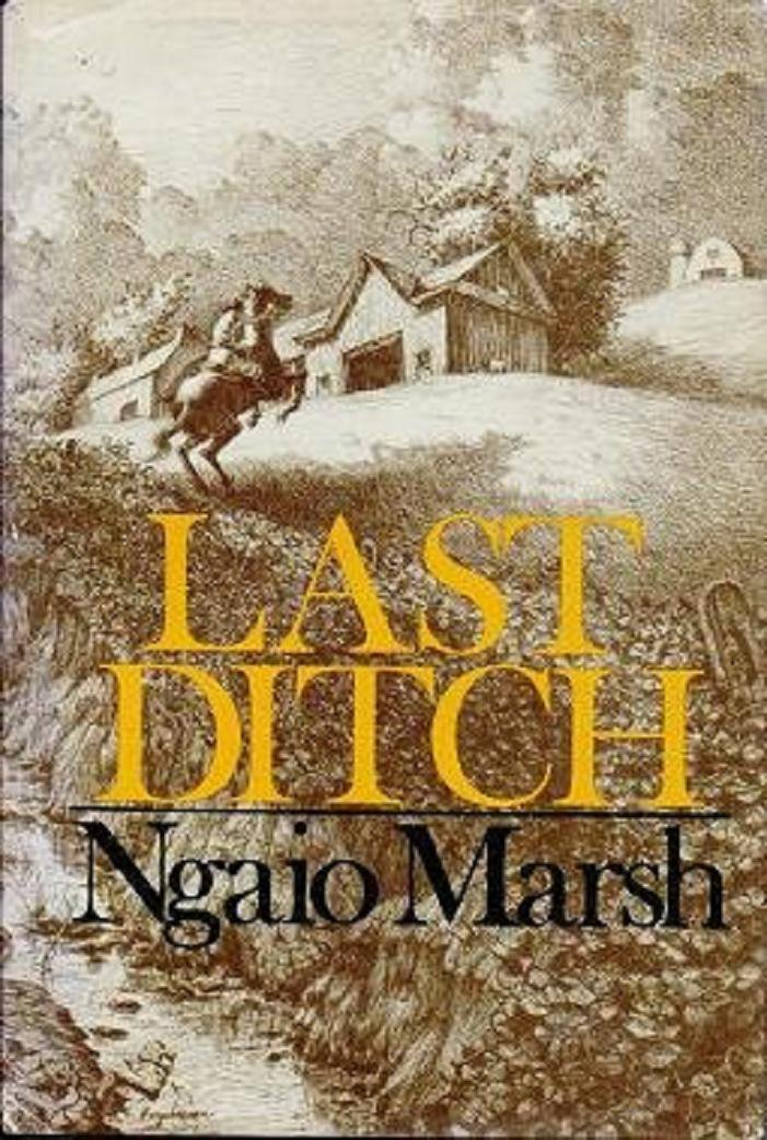 Last Ditch by Ngaio Marsh - Hardcover Mystery
