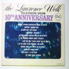 The Lawrence Welk Television Show 10th Anniversary lp dlp3591