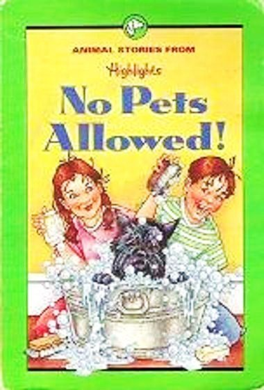 No Pets Allowed And Other Animal Stories - Highlights 156397102x