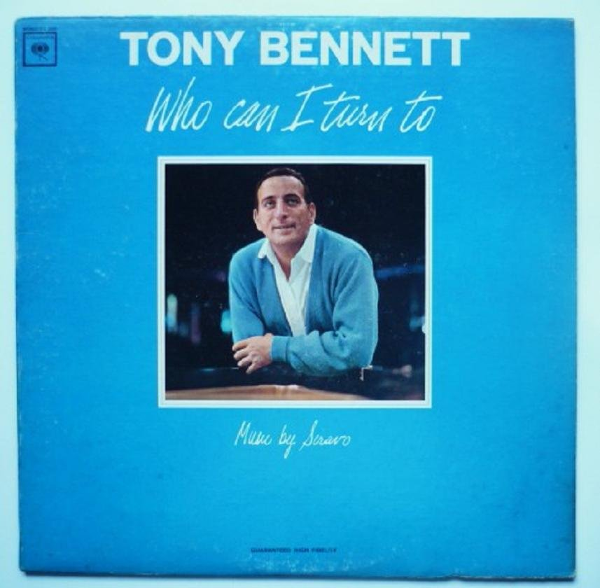 Who Can I Turn To lp - Tony Bennett cl2285