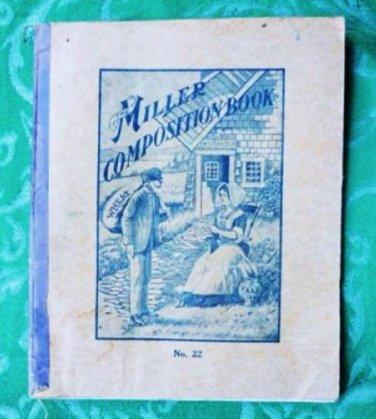 The Miller Composition Book - Antique School Book - No. 22