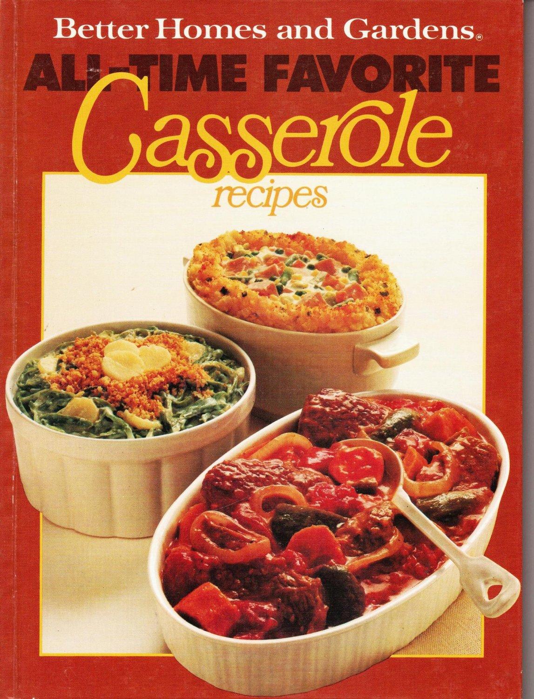 BHG Better Homes & Gardens All Time Favorite Casserole Recipes Hardcopy Cook Book 0696000954