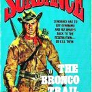 Sundance The Bronco Trail by John Benteen A Western Novel