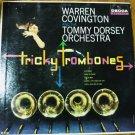 Warren Covington Tommy Dorsey: Tricky Trombones lp dl4130