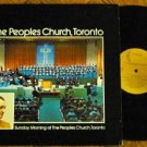 The Peoples Church Toronto lp Sunday Morning - Evening 1960s