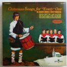 Christmas Songs for Every One - the Cheshire Singers con15019 lp