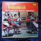 Austrian Volksmusik lp Toni Praxmair Kitzbuheler Nationalsanger T 10154