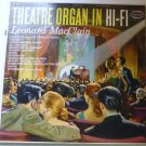 Theatre Organ In Hi-Fi lp Featuring Leonard MacClain LN3273